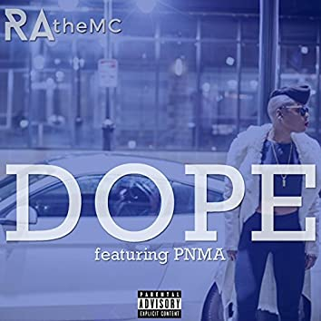Dope (feat. Pnma)