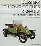 Dossiers chronologiques Renault. Voitures particulières. Tome 2. 1906 - 1910