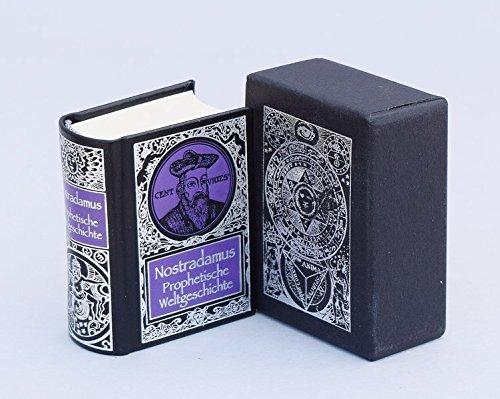 Nostradamus - Prophetische Weltgeschichte (Wissenschaft und Okkultismus im Miniaturbuchverlag)