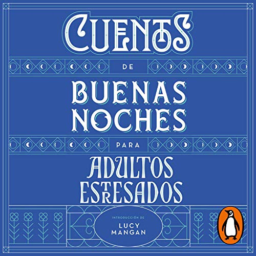 Cuentos de buenas noches para adultos estresados [Bedtime Stories for Stressed Adults] audiobook cover art