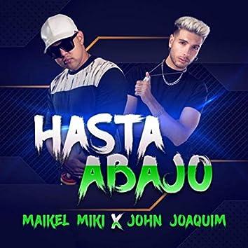 Hasta Abajo (feat. John Joaquim)