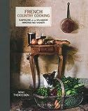 French country cooking. Cartoline da un villaggio immerso nei vigneti...
