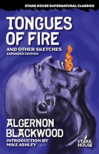 Tongues of Fire and Other Sketches:…