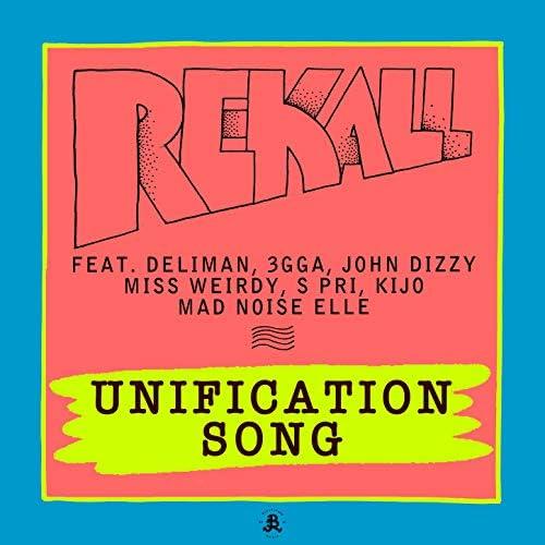 rekall feat. Deliman, 3gga, John Dizzy, Miss Weirdy, Kijo, Mad Noise Elle & S Pri
