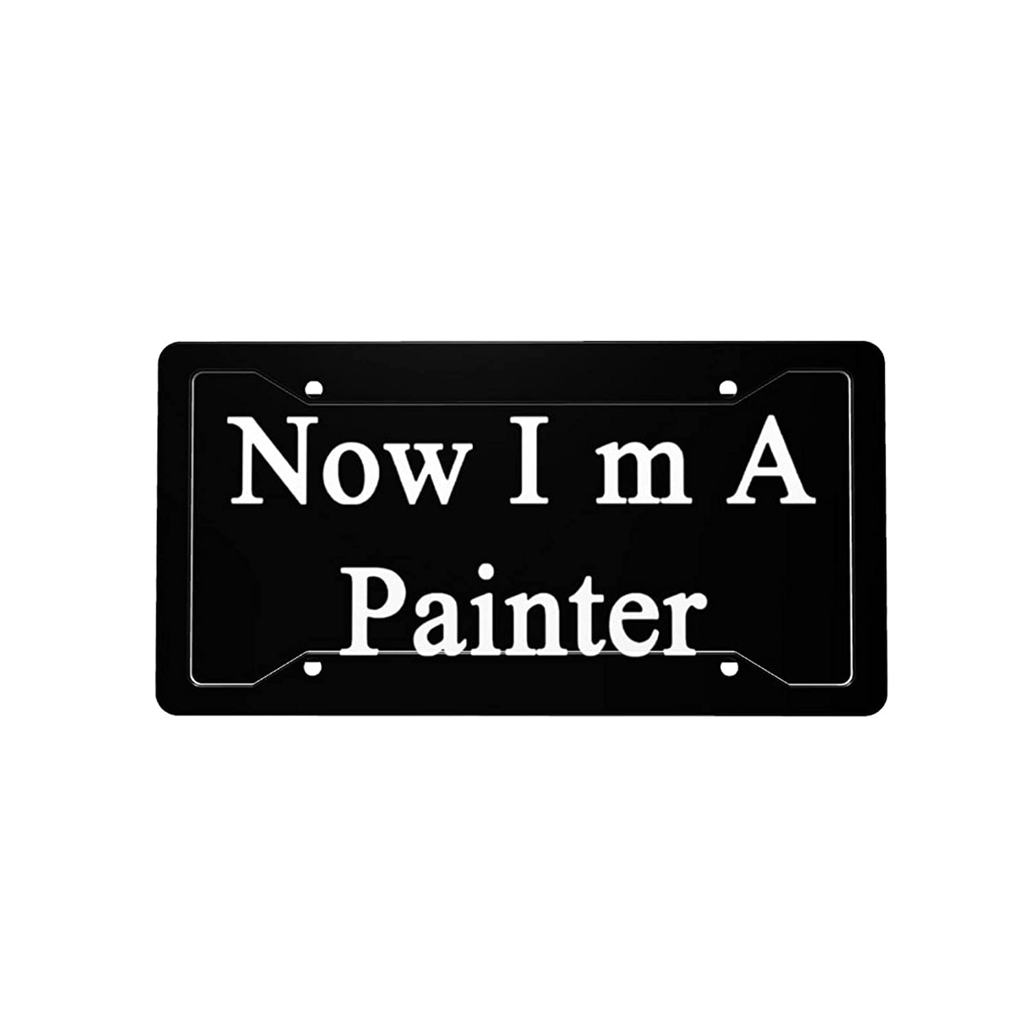 Now I'm A Painter License Plate Lic Vanity Max Ranking TOP12 85% OFF Car Front Decorative