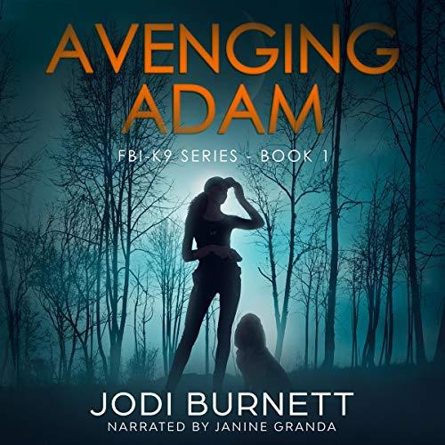 Avenging Adam Audiobook By Jodi Burnett cover art