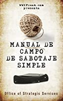 Manual de campo de sabotaje simple (SIN CENSURAR)
