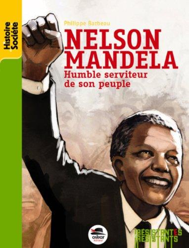 Nelson Mandela: Ydmyk tjener for folket hans