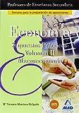Economía, Supuestos Prácticos, Macroeconomía, Cuerpo de Profesores de Enseñanza Secundaria, Volumen II (Profesores Eso - Fp 2012)