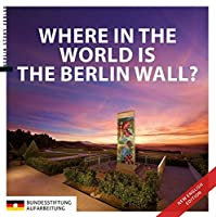 Where in the World is the Berlin Wall