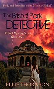 The Bristol Park Detective (The Reboot Mystery Series Book 1)