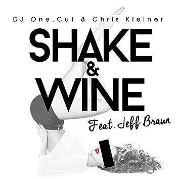 Shake & Wine