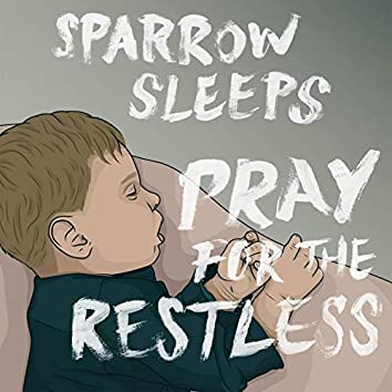 Pray For the Restless: Lullaby renditions of Panic! At The Disco songs