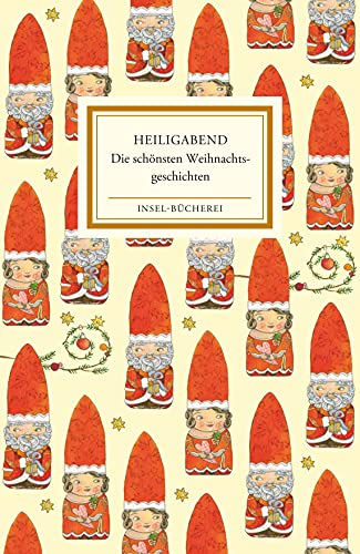Heiligabend: Die schönsten Weihnachtsgeschichten (Insel-Bücherei)