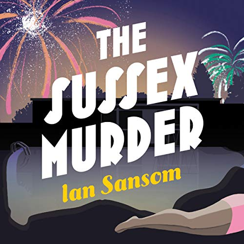 The Sussex Murder                   By:                                                                                                                                 Ian Sansom                               Narrated by:                                                                                                                                 Mike Grady                      Length: 6 hrs and 49 mins     Not rated yet     Overall 0.0