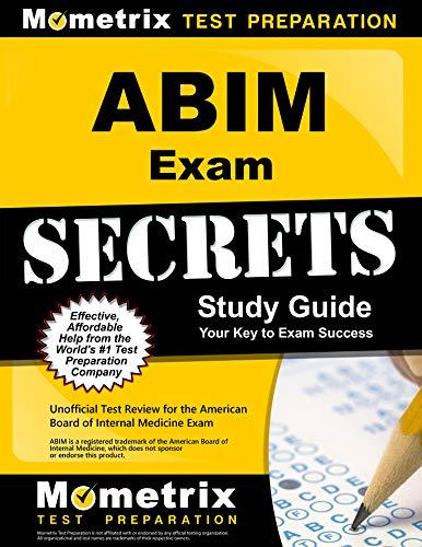 ABIM Exam Secrets Study Guide: ABIM Test Review for the American Board of Internal Medicine Exam