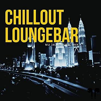 Chillout Loungebar - Nu Jazz Music Mix