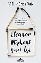 Eleanor Oliphant Gayet Iyi