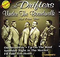 Under the Boardwalk & Other Hits