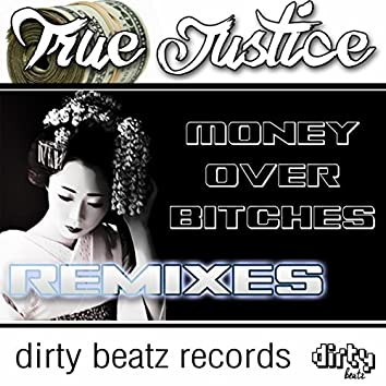 Money Over Bitches The Remixes