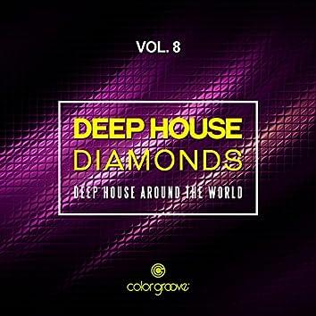 Deep House Diamonds, Vol. 8 (Deep House Around The World)