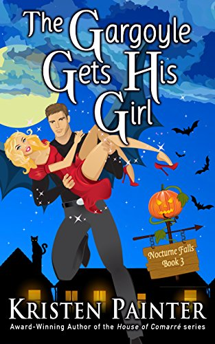 The Gargoyle Gets His Girl: A Light, Funny Paranormal Romance (Nocturne Falls Book 3)