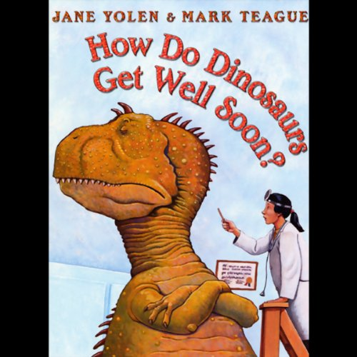 How Do Dinosaurs Get Well Soon? cover art
