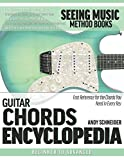Guitar Chords Encyclopedia: Fast Reference for the Chords You Need in Every Key