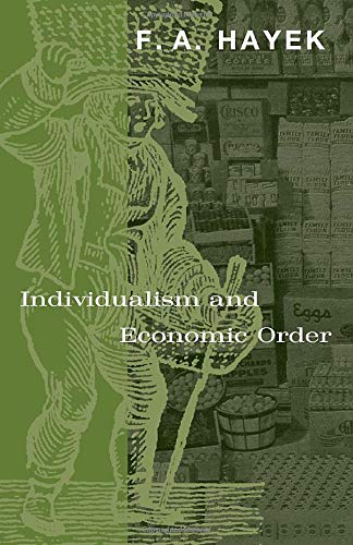 Compare Textbook Prices for Individualism and Economic Order Reissue Edition ISBN 9780226320939 by Hayek, F. A.