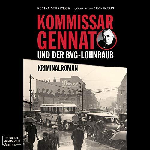 Kommissar Gennat und der BVG-Lohnraub Titelbild