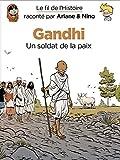 Le fil de l'histoire raconté par Ariane & Nino, Tome 16 - Gandhi