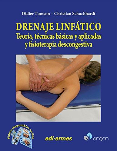DRENAJE LINFATICO TEORIA TECNICAS BASICAS Y APLICADAS Y FIS
