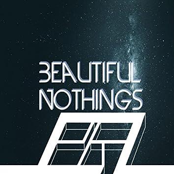 Beautiful Nothings
