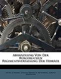 Abhandlung Von Der Bürgerlichen Regimentsverfassung Der Hebräer (German Edition)