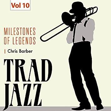 Milestones of Legends - Trad Jazz, Vol. 10