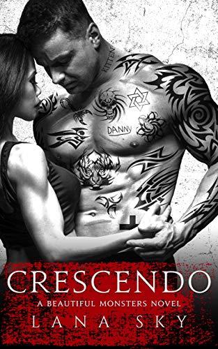 Crescendo: A Dark Mafia Romance (Beautiful Monsters Book 1) (English Edition)