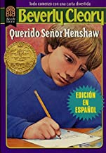 Querido Señor Henshaw: Dear Mr. Henshaw (Spanish edition)