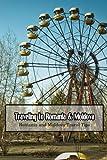 Traveling to Romania & Moldova: Romania and Moldova Travel Tips: Romania & Moldova Travel Guide