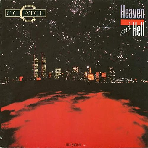 C.C. Catch - Heaven And Hell - Hansa - 608 703