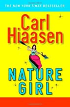 Nature Girl by Carl Hiaasen (2007-10-30)