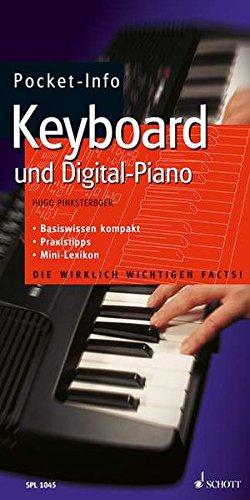 Pocket-Info Keyboard und Digital-Piano: Basiswissen kompakt - Praxistipps - Mini-Lexikon