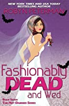 Fashionably Dead and Wed (Hot Damned Series) (Volume 7)