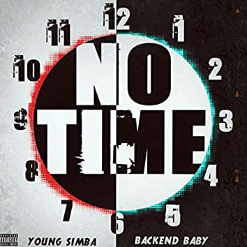 No Time (feat. Backend Baby)