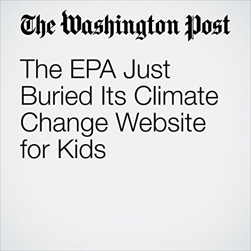 The EPA Just Buried Its Climate Change Website for Kids copertina