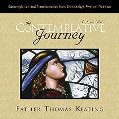 The Contemplative Journey: Volume 1