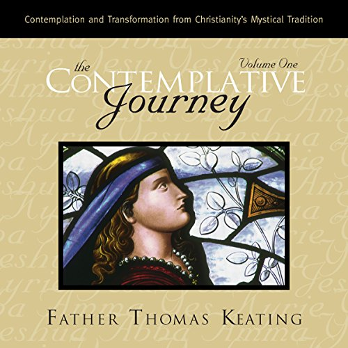 The Contemplative Journey: Volume 1 audiobook cover art