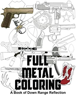 Full Metal Coloring: A Book of Down Range Reflection