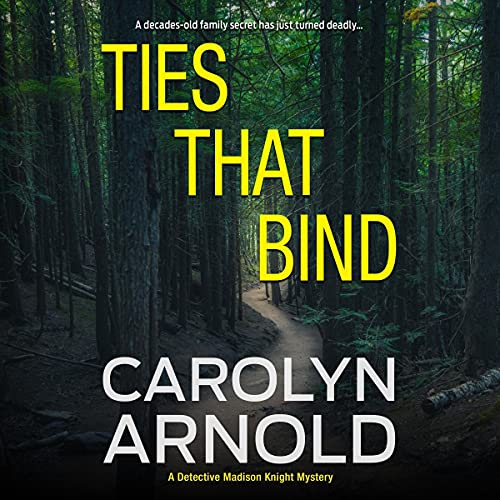 Ties That Bind Audiobook By Carolyn Arnold cover art