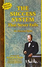 The Success System That Never Fails by W Clement Stone (2012-09-01)