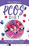 PCOS Diet: Reverse Your PCOS With A Fix Weight Loss Plan To Increase Fertility